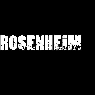 Rosenheim - Kommst Du auch aus Rosenheim oder kennst Du jemandem aus Rosenheim dem Du dieses coole Teil zum Geburtstag schenken möchtest? - Rosenheim t-shirt,Rosenheim pullover,Rosenheim love,Rosenheim is the hood,Rosenheim heimatort,Rosenheim heimat,Rosenheim geschenk,Rosenheim geburtstagsgeschenk,Rosenheim geburtstag,Rosenheim fan,Rosenheim city,Rosenheim Shirt,Rosenheim Geburt,Rosenheim
