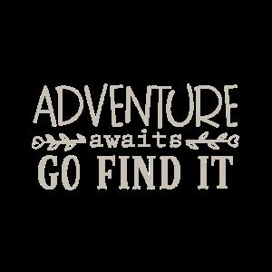 adventure await Geschenk Abenteuer Urlaub Berge Er