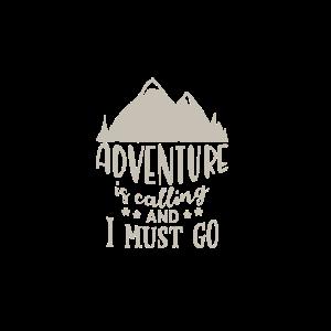 adventure is calling Geschenk Abenteuer Urlaub Ber