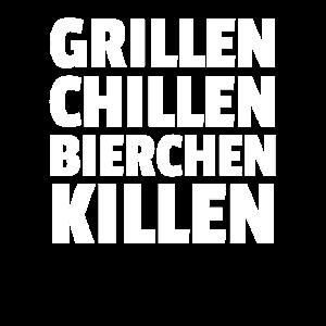 Grillen Chillen Bierchen Killen