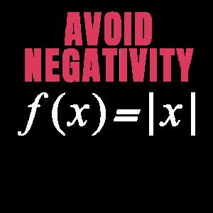 Funny Math Gift Avoid Negativity High School