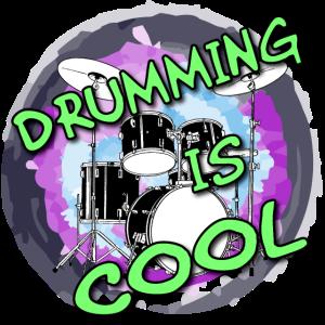Drumming is cool / Drummer / Schlagzeug