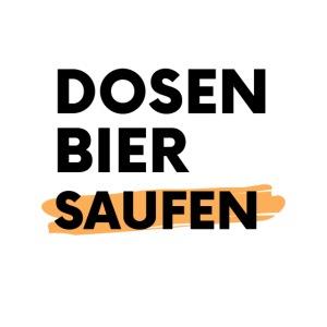 Dosenbier Saufen