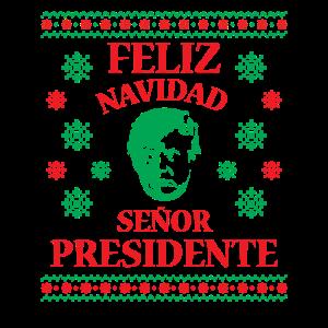 Feliz Navidad Senor Presidente