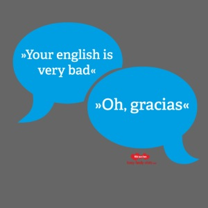 Your english is very bad