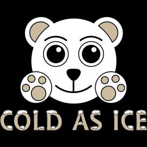 """Eisbär, Ice Bear, Polarbear, Eiskalt """"Cold as ice"""""""