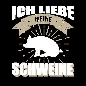 Schwein Ich liebe meine Schweine