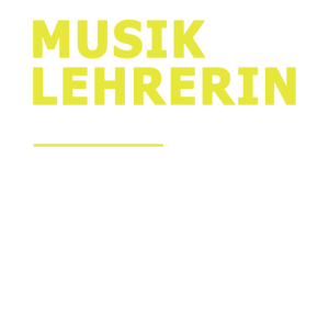 Musiklehrerin Musik Lehrerin Lehrer Geschenk