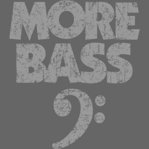 More Bass (Vintage/Grau) Bassisten