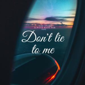 Lüg mich nicht an
