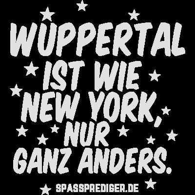 Wuppertal - Wuppertal - witzig,lustig,cool,T Shirt,Städte-Shirt,Städte,Stadt-Shirt,Stadt,Sprüche,Spruch,Shirt,Ortschaft,Ort,New York,Heimatstadt,Heimat,Geschenk,Gemeinde,Dorf,Deutschland,City,Bundesland