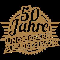 50 Jahre (Besser denn je)