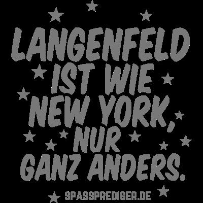 Langenfeld - Langenfeld - witzig,regional,meine Stadt,lustig,lokal,cool,cool,Städte-Shirt,Städte,Stadt-Shirt,Stadt,Sprüche,Spruch,Shirt,Region,Ortschaft,Ort,New York,Heimatstadt,Heimat,Geschenk,Gemeinde T Shirt,Dorf,Deutschland,City,Bundesland