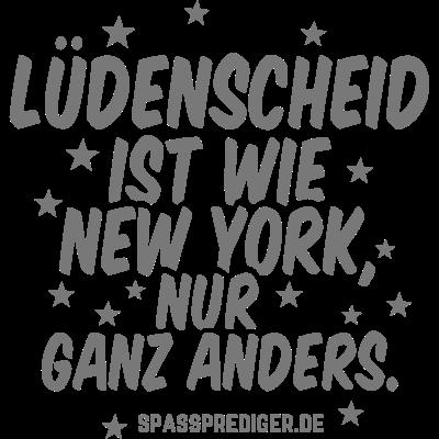 Lüdenscheid - Lüdenscheid - witzig,regional,meine Stadt,lustig,lokal,cool,cool,Städte-Shirt,Städte,Stadt-Shirt,Stadt,Sprüche,Spruch,Shirt,Region,Ortschaft,Ort,New York,Heimatstadt,Heimat,Geschenk,Gemeinde T Shirt,Dorf,Deutschland,City,Bundesland