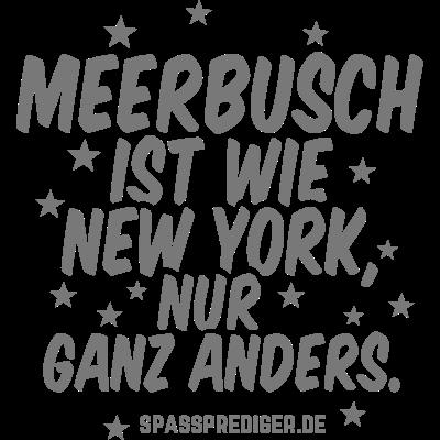 Meerbusch - Meerbusch - witzig,regional,meine Stadt,lustig,lokal,cool,cool,Städte-Shirt,Städte,Stadt-Shirt,Stadt,Sprüche,Spruch,Shirt,Region,Ortschaft,Ort,New York,Heimatstadt,Heimat,Geschenk,Gemeinde T Shirt,Dorf,Deutschland,City,Bundesland