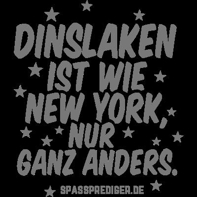 Dinslaken - Dinslaken - witzig,regional,meine Stadt,lustig,lokal,cool,Städte-Shirt,Städte,Stadt-Shirt,Stadt,Sprüche,Spruch,Shirt,Region,Ortschaft,Ort,New York,Heimatstadt,Heimat,Geschenk,Gemeinde T Shirt,Dorf,Deutschland,City,Bundesland