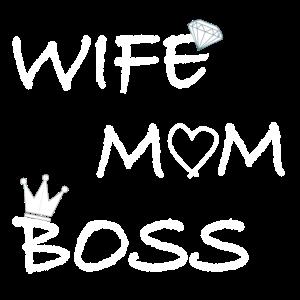 Wife Mom Boss Mutter Mama Geschenk