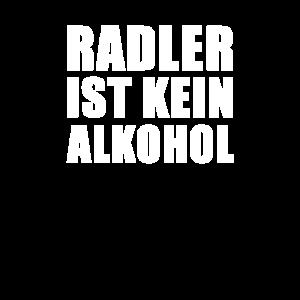 Radler ist kein Alkohol Saufen Trinken Spruch