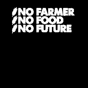 No Farmers No Food No Future Bauernhof Bauer shirt