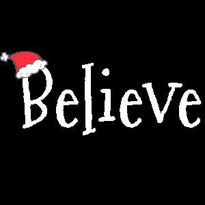 Believe Weihnachten Weihnachtsmütze Zipfelmütze