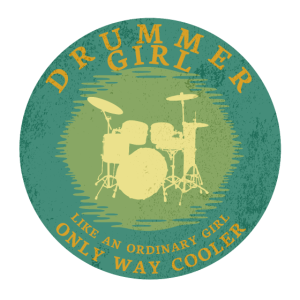 Drummer Girl Like an Ordinary Girl Only Way Cooler