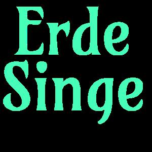 Erde Singe