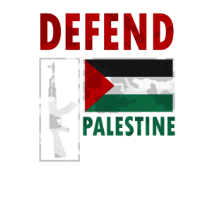 Defend Palestine. Proud Palestine Flag