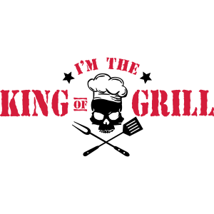 I'm the King of Grill