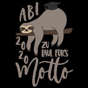 Faultier Abi 2020 Zu faul fürs Motto Spruch Abitur