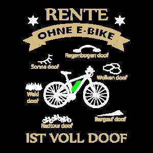 Rente ohne Ebike ist voll doof - Fahrrad Rentner