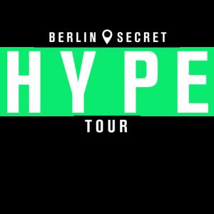 Late Night Berlin Secret Hype Tour