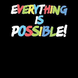 Alles ist möglich Inspirational Zitat Geschenk