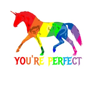 Regenbogen Einhorn - You´re perfect