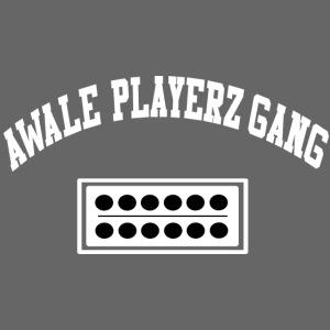 AWALE PLAYERZ GANG