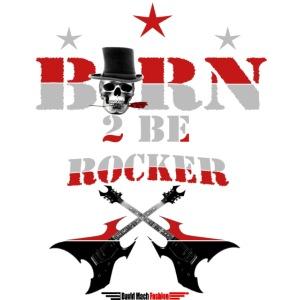 Born to be Rocker