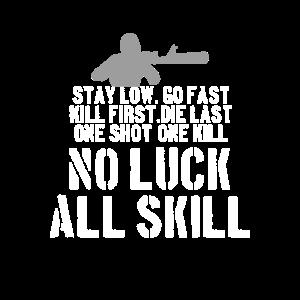 Gaming Egoshooter Gamer No Luck All Skill