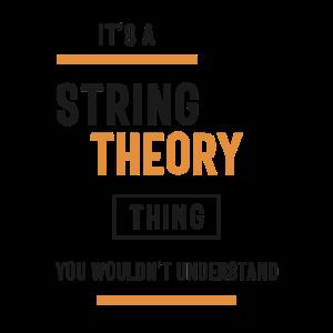 Eine String-Theorie-Sache, die Sie nicht verstehen würden