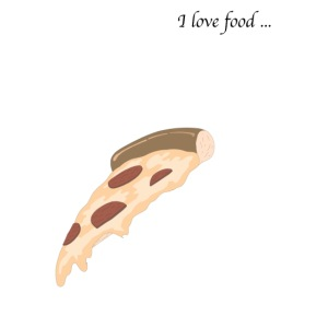 I love food... PIZZA