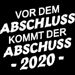 Vor dem Abschluss 2020 kommt der Abschuss