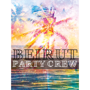 beirut party crew