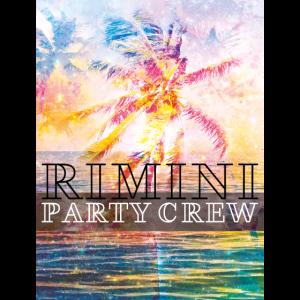 rimini party crew