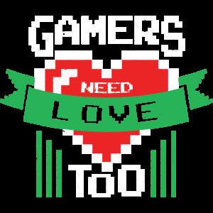 Gamers need Love Shirt