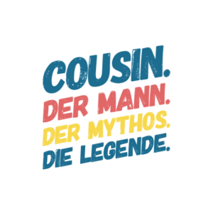 Cousin Mann Mythos Legende