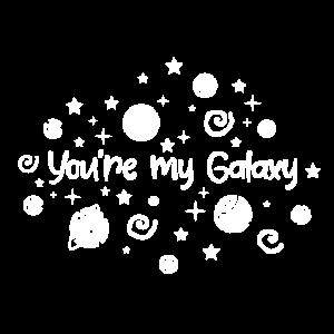 You're my Galaxy -Geschenk Idee