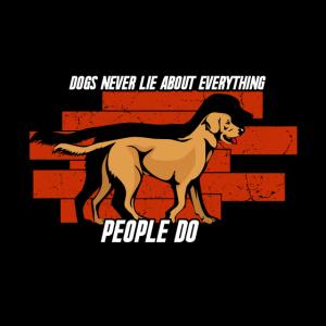 Hunde lügen nicht