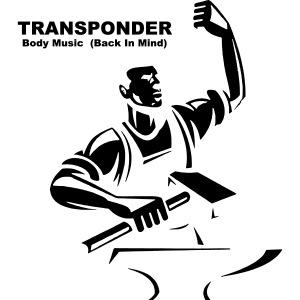 Transponder Body Music Back In Mind