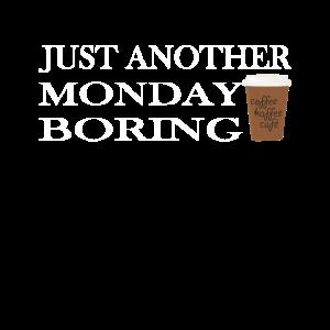 Montag Morgen Kaffee