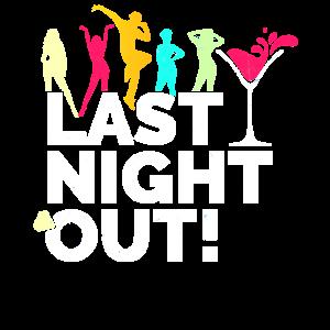 JGA - Hochzeitsfeier - Last Night Out