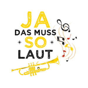 Blasinstrument - Ja das muss so laut