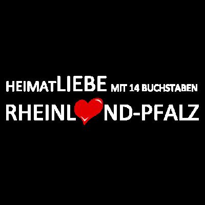 Heimatliebe - Rheinland Pfalz - Du suchst ein Shirt um deine Heimatliebe mit Rheinland Pfalz auszudrücken? - verbundenheit,trier,rheinland pfalz,rhein,mainz,ludwigshafen,koblenz,heimatstadt,heimatliebe,heimatland,geschenkidee,geschenk,deutschland